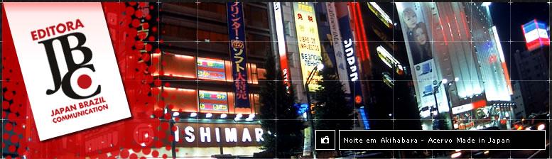 Noite em Akihabara - Acervo Made in Japan