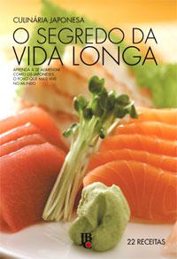 Culinária Japonesa - O Segredo da Vida Longa