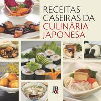 Receitas Caseiras da Culinária Japonesa