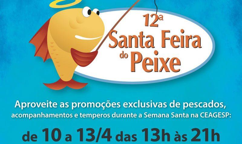12ª Santa Feira do Peixe no Ceagesp