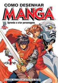 Como Desenhar Mangá - Vol. 1