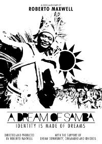 Documentário 'A Dream of Samba' está disponível online