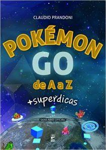 Guia Pokémon GO de A a Z + superdicas
