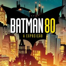"""Exposição - """"Batman 80"""" chega no Memorial da América Latina"""