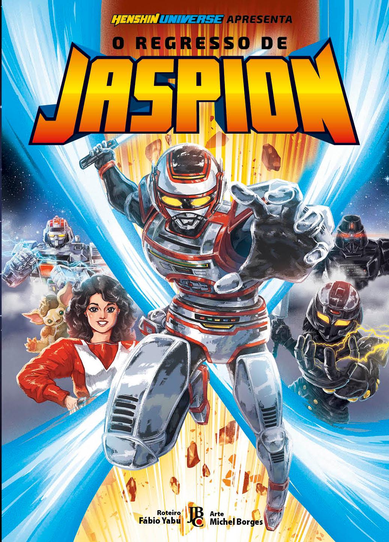 O Regresso de Jaspion - JBStudios - Editora JBC