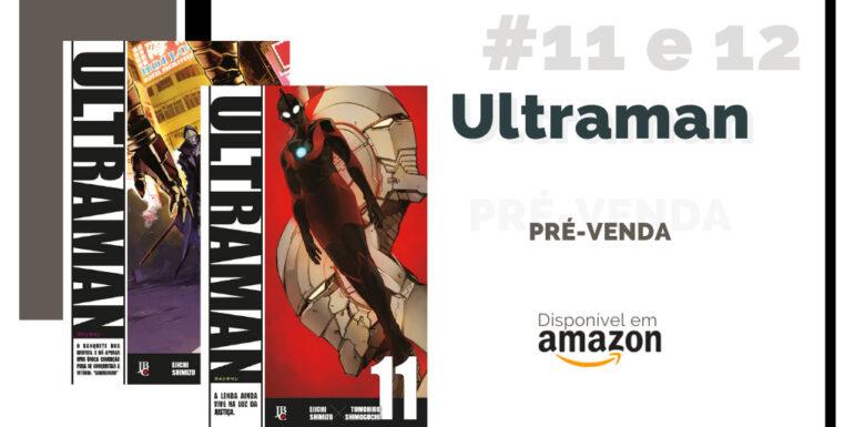 ultraman mangá 11 e 12