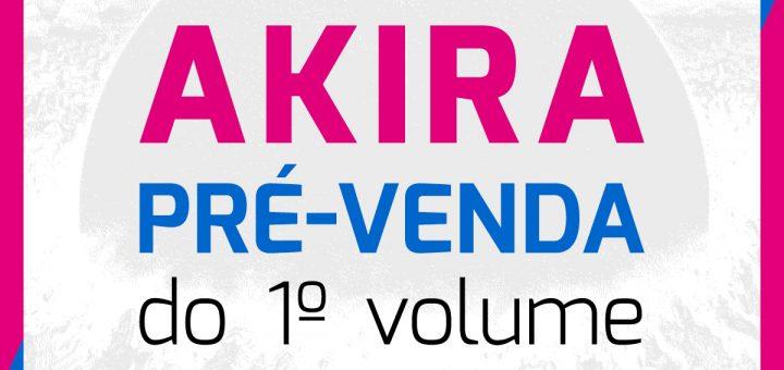 AKIRA #1 - Pré-venda disponível