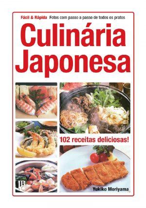 Culinária Japonesa – Fácil & Rápida capa