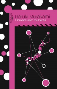 """O lançamento do livro """"Homem sem mulheres"""" está previsto para 1º de outubro de 2015"""
