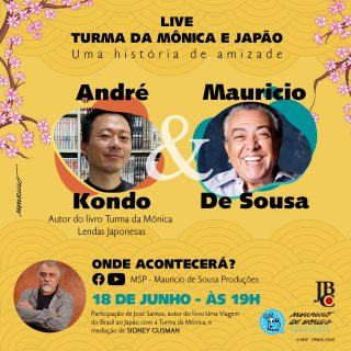 Turma da Mônica e Japão – Uma história de amizade live