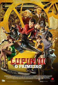 Lupin III - O Primeiro poster do filme