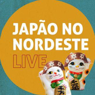 Japão no Nordeste LIVE